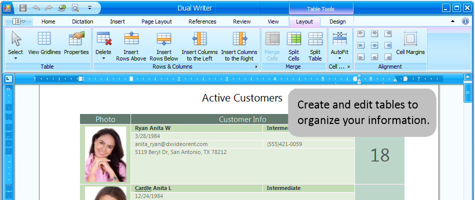Create and edit tables to organize your information.