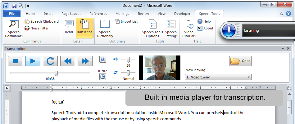 Speech Tools includes a built-in media player for transcription.